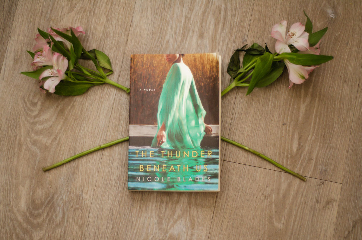 The Thunder Beneath Us by Nicole Blades Absolutely Wrecked Me